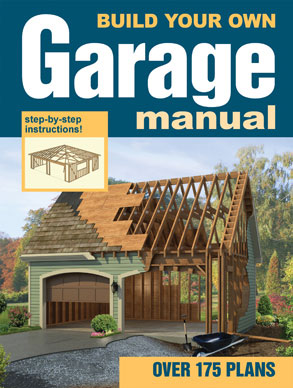 Build Your Own Garage Manual House Plans And More
