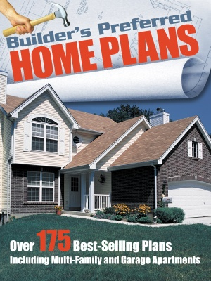 Builder 39 S Preferred Home Plans House Plans And More